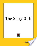 The Story of It
