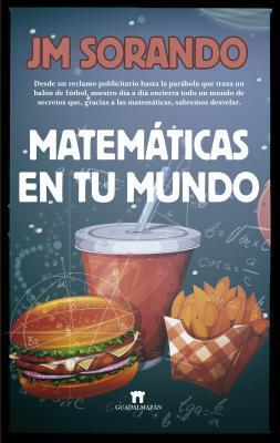 Matemáticas en tu mundo / Mathematics in your World