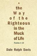 The Way of the Righteous in the Muck of Life