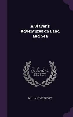 A Slaver's Adventure...