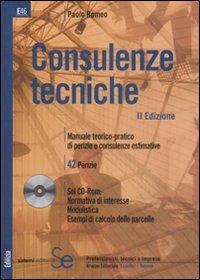 Consulenze tecniche. Con CD-ROM