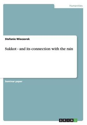 Sukkot - and its connection with the rain