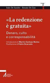 «La redenzione è gratuita». Denaro, culto e corresponsabilità