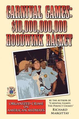 Carnival Games - $10,000,000,000 Hoodwink Racket