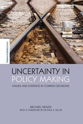 Uncertainty in Policy Making