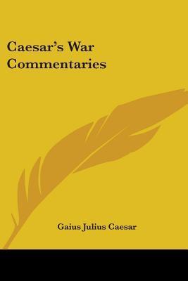 Caesar's War Commentaries
