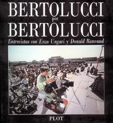Bertolucci por Bertolucci