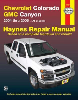Chevrolet Colorado & GMC Canyon Automotive Repair Manual