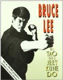 El Tao del Jeet Kune...