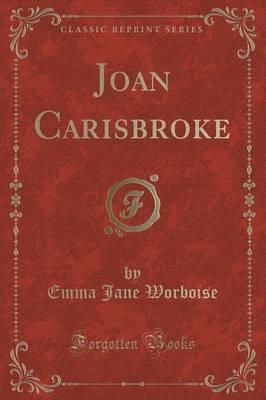 Joan Carisbroke (Classic Reprint)