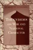 Thucydides On War And National Character