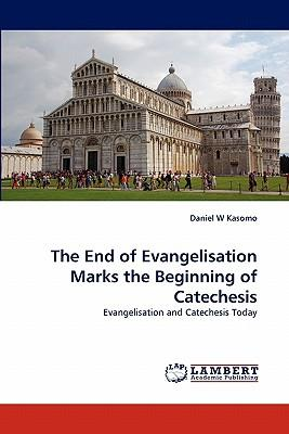 The End of Evangelisation Marks the Beginning of Catechesis