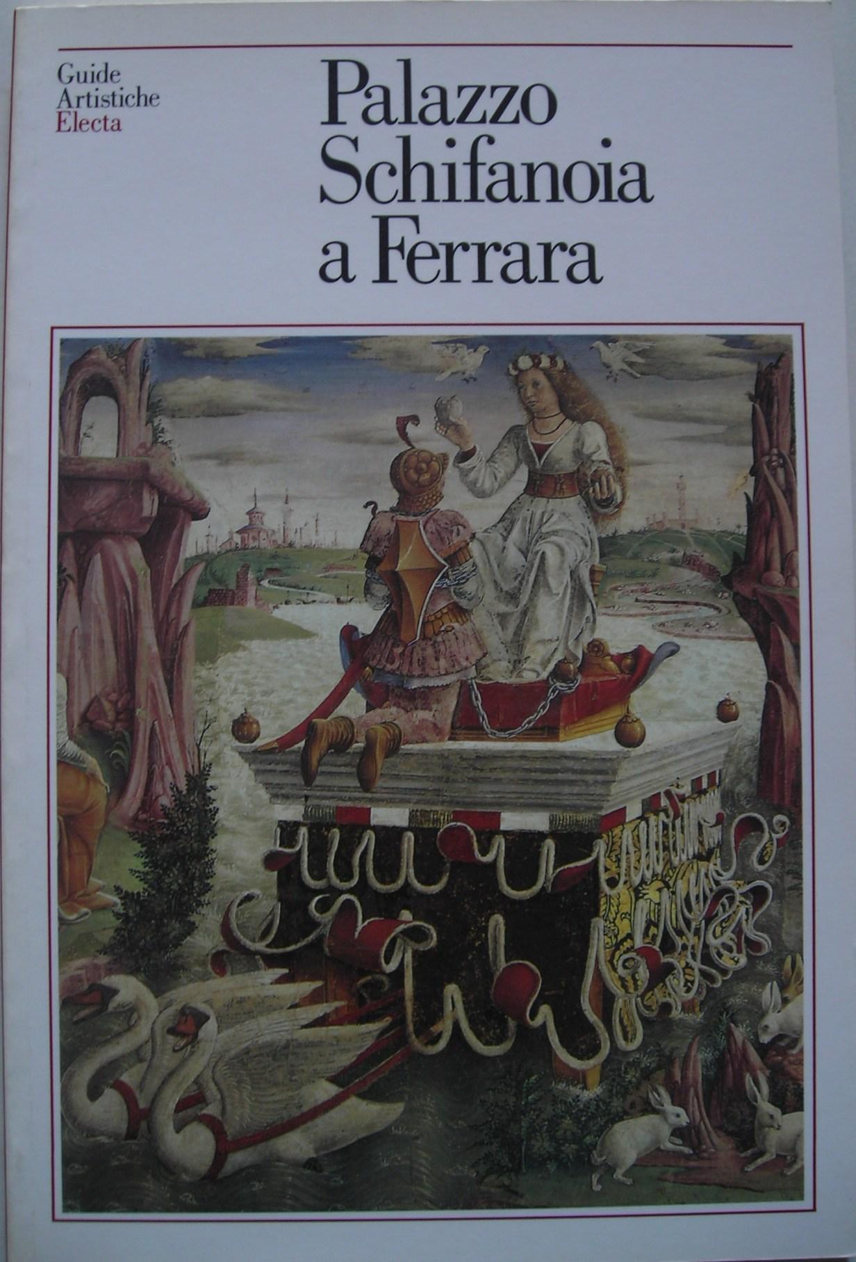 Palazzo Schifanoia e palazzina Marfisa a Ferrara