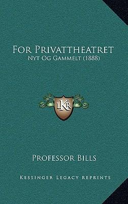 For Privattheatret for Privattheatret