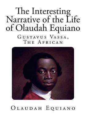 The Interesting Narrative of the Life of Olaudah Equiano