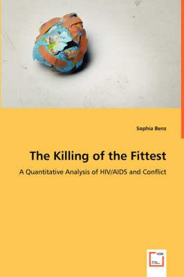 The Killing of the Fittest