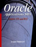 Oracle Applications DBA Covers 11i and R12