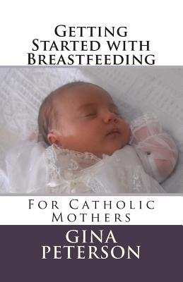Getting Started With Breastfeeding