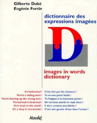 Dic Dictionnaire Des Expressions Images/the Images in Words Dictionary