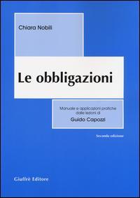 Le obbligazioni. Manuale e applicazioni pratiche dalle lezioni di Guido Capozzi