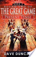 Present Tense (Round Two of the Great Game)