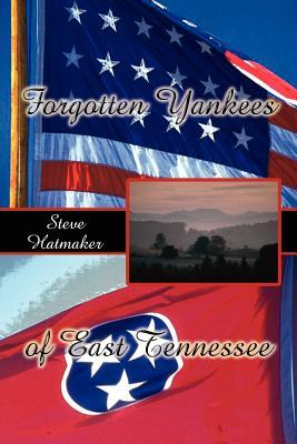 Forgotten Yankees of East Tennessee