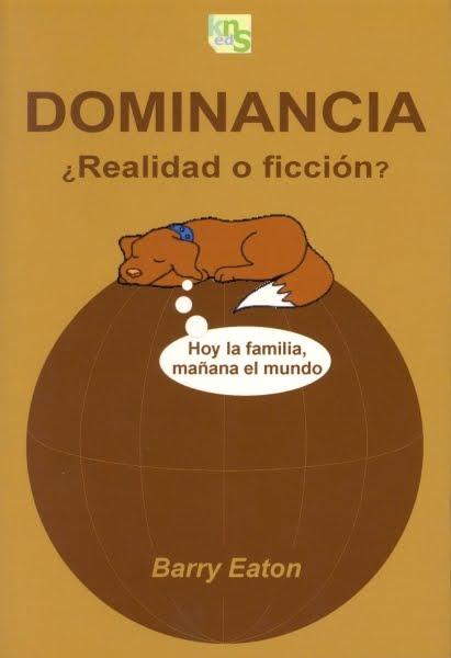 Dominancia ¿realidad o ficción?