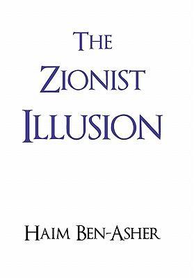 The Zionist Illusion