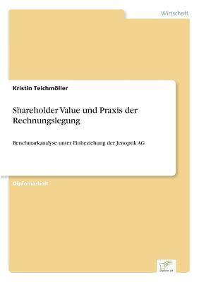 Shareholder Value und Praxis der Rechnungslegung