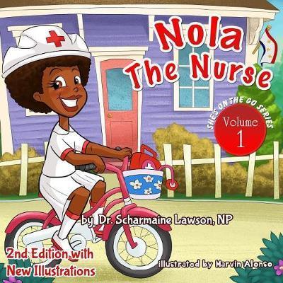 Nola the Nurse Revised Vol. 1
