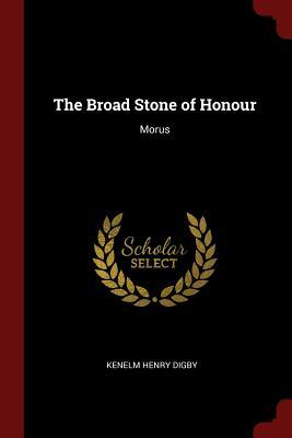 The Broad Stone of Honour