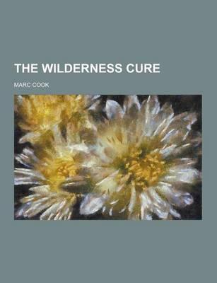 The Wilderness Cure