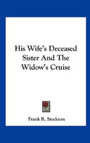 His Wife's Deceased Sister and the Widow's Cruise