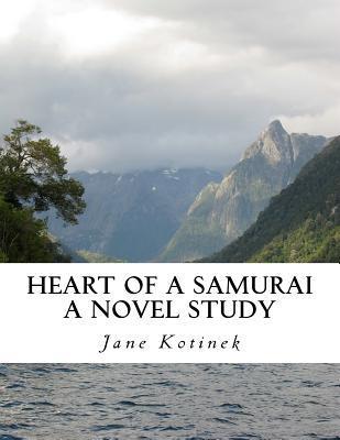 Heart of a Samurai a Novel Study