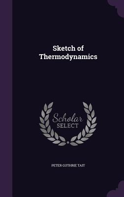 Sketch of Thermodynamics