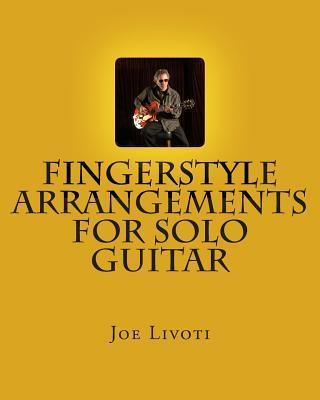 Fingerstyle Arrangements for Solo Guitar