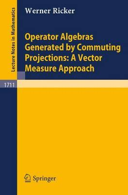 Operator Algebras Generated by Commuting Projections