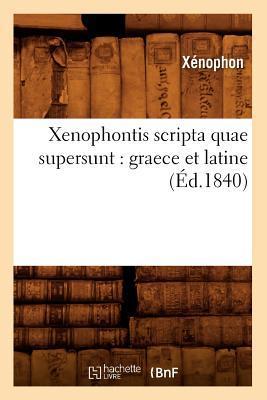 Xenophontis Scripta ...