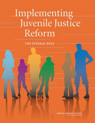 Implementing Juvenile Justice Reform