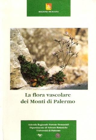 La flora vascolare dei Monti di Palermo