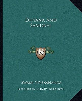 Dhyana and Samdahi