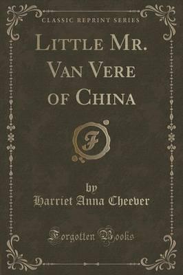 Little Mr. Van Vere ...