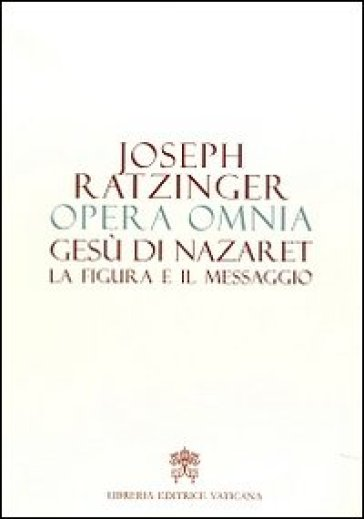 Opera omnia di Joseph Ratzinger