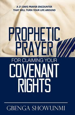Prophetic Prayer For Claiming Your Covenant Rights