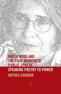 Antjie Krog and the Post-Apartheid Public Sphere