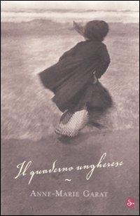 Il quaderno ungherese