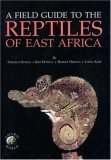 Field Guide to the Reptiles of East Africa