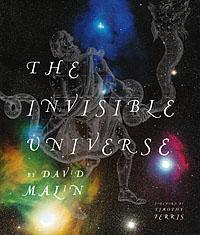The Invisible Univer...