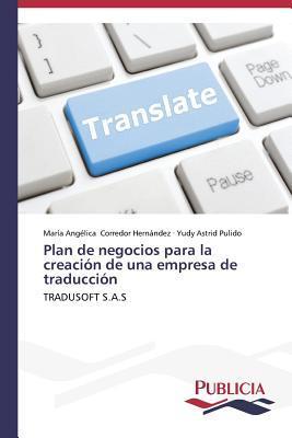 Plan de negocios para la creación de una empresa de traducción