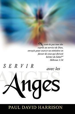 Servir Avec Les Anges